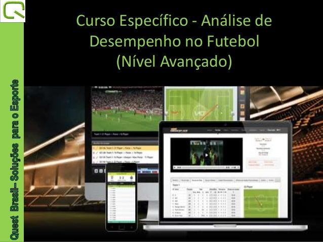 Curso Específico - Análise de  Desempenho no Futebol  (Nível Avançado)