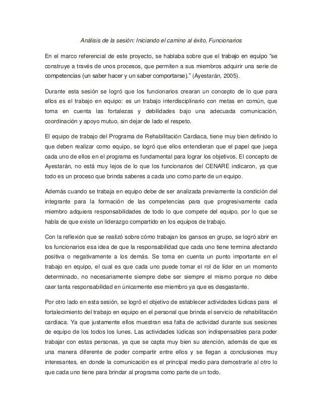 Análisis de la sesión: Iniciando el camino al éxito, Funcionarios En el marco referencial de este proyecto, se hablaba sob...