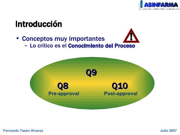Introducción <ul><li>Conceptos muy importantes </li></ul><ul><ul><li>Lo crítico es el  Conocimiento del Proceso </li></ul>...