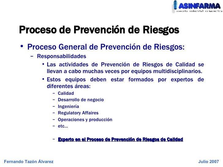 Proceso de Prevención de Riesgos <ul><li>Proceso General de Prevención de Riesgos: </li></ul><ul><ul><li>Responsabilidades...