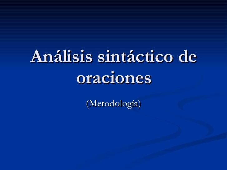 Análisis sintáctico de oraciones (Metodología)