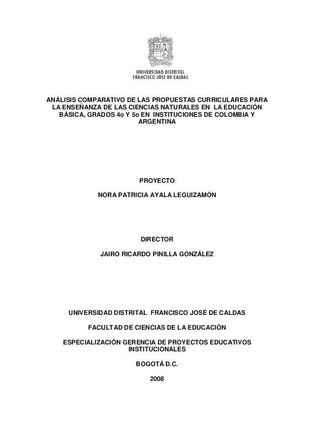 ANÁLISIS COMPARATIVO DE LAS PROPUESTAS CURRICULARES PARA LA ENSEÑANZA DE LAS CIENCIAS NATURALES EN LA EDUCACIÓN BÁSICA, GR...