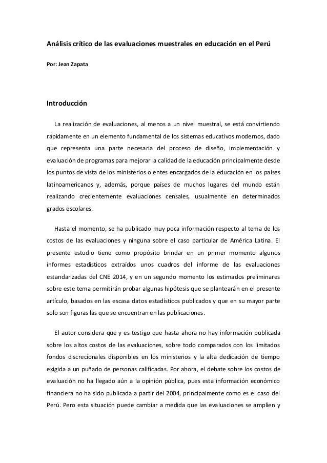 Análisis crítico de las evaluaciones muestrales en educación en el Perú Por: Jean Zapata Introducción La realización de ev...