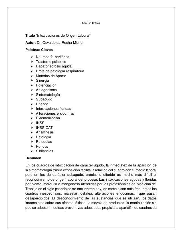 """Análisis Crítico Título """"Intoxicaciones de Origen Laboral"""" Autor: Dr. Osvaldo da Rocha Michel Palabras Claves  Neuropatía..."""