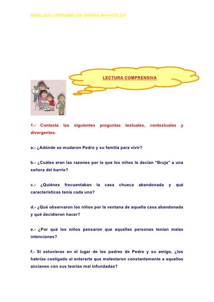 ANÁLISIS LITERARIO DE OBRAS INFANTILES                                              LECTURA COMPRENSIVA     1.-   Contesta...