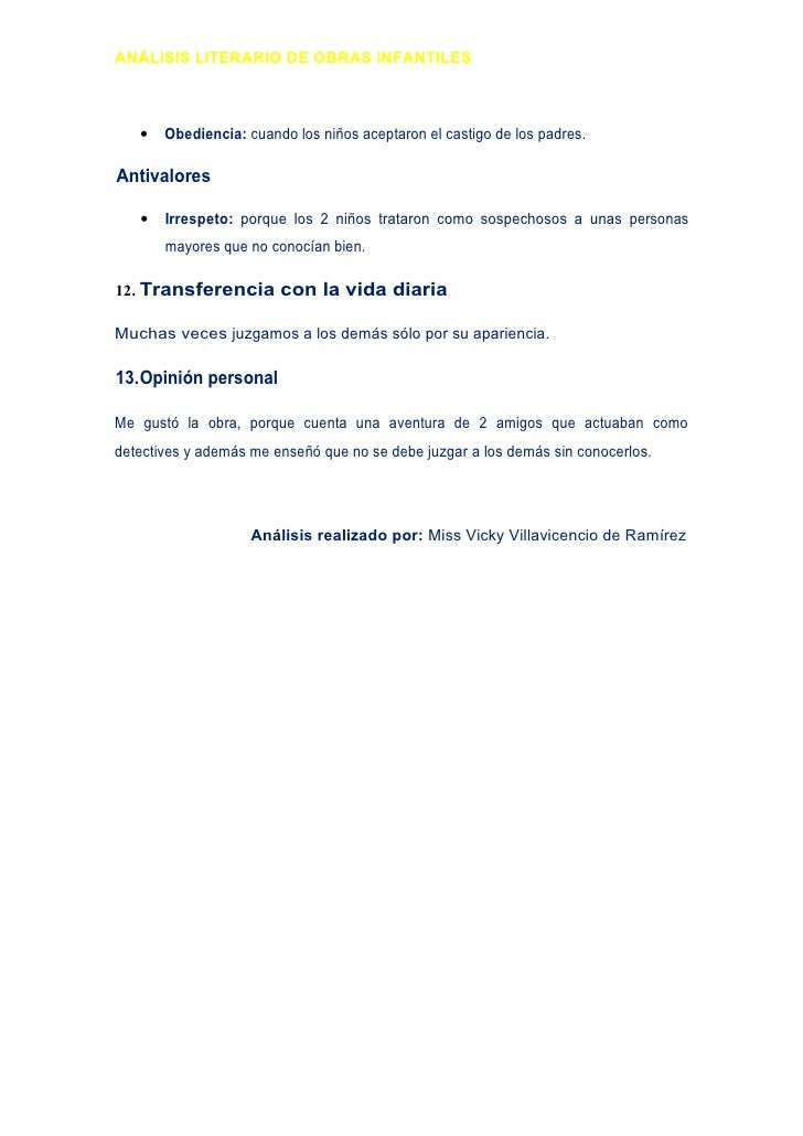 ANÁLISIS LITERARIO DE OBRAS INFANTILES       •   Obediencia: cuando los niños aceptaron el castigo de los padres.  Antival...