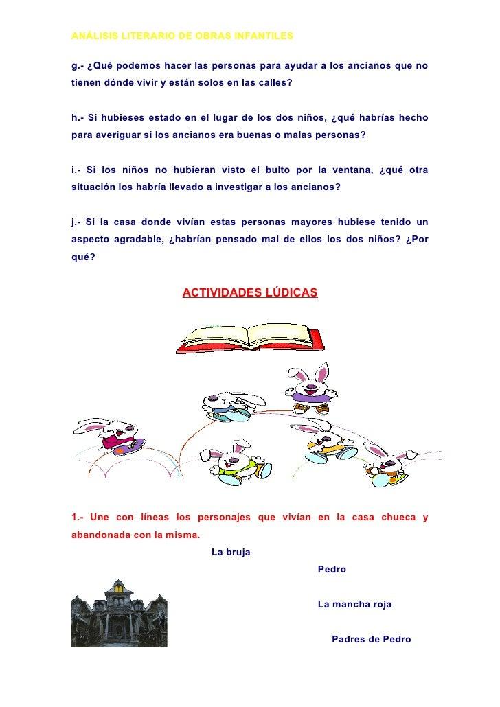 ANÁLISIS LITERARIO DE OBRAS INFANTILES  g.- ¿Qué podemos hacer las personas para ayudar a los ancianos que no tienen dónde...