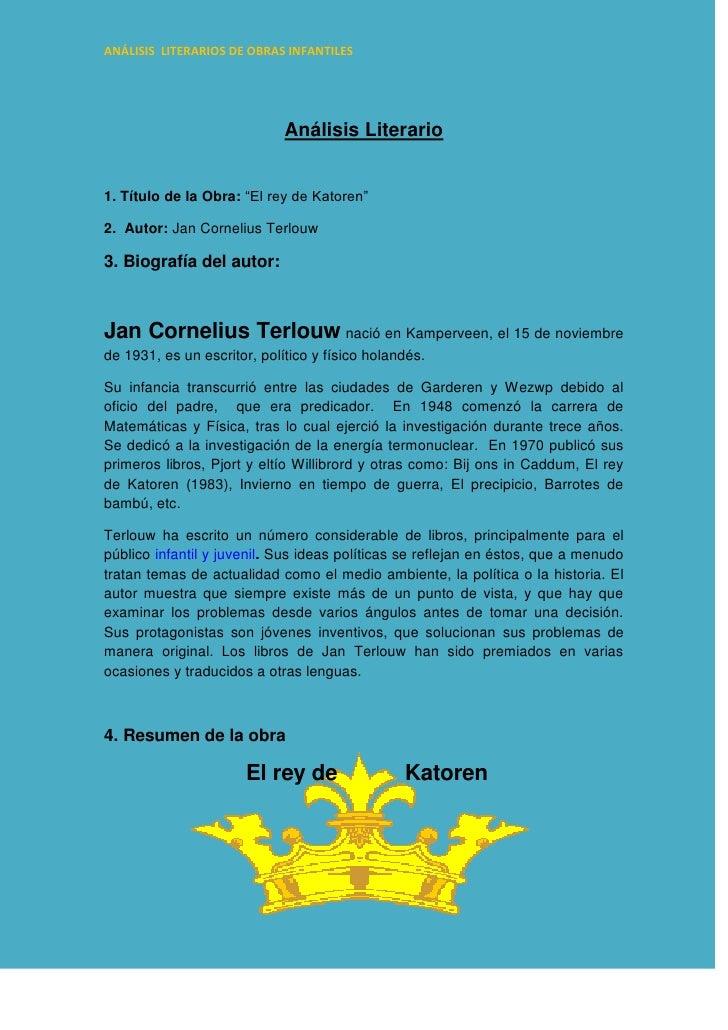 """Análisis Literario<br />1. Título de la Obra: """"El rey de Katoren""""<br />2.  Autor: Jan Cornelius Terlouw<br />3. Biografía ..."""