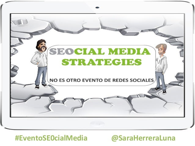 #EventoSE0cialMedia                          @SaraHerreraLuna