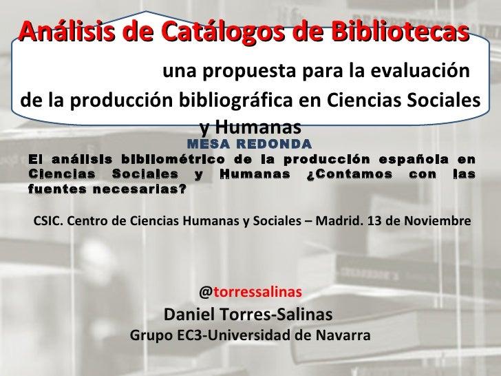 Análisis de Catálogos de Bibliotecas  una propuesta para la evaluación de la producción bibliográfica en Ciencias Sociales...