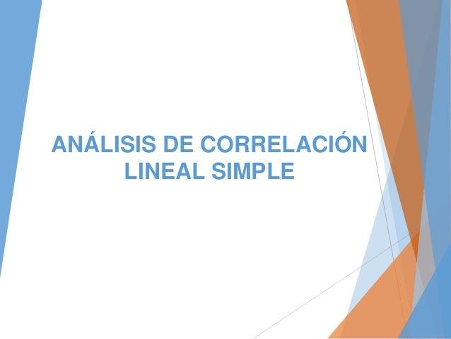 ANÁLISIS DE CORRELACIÓN LINEAL SIMPLE