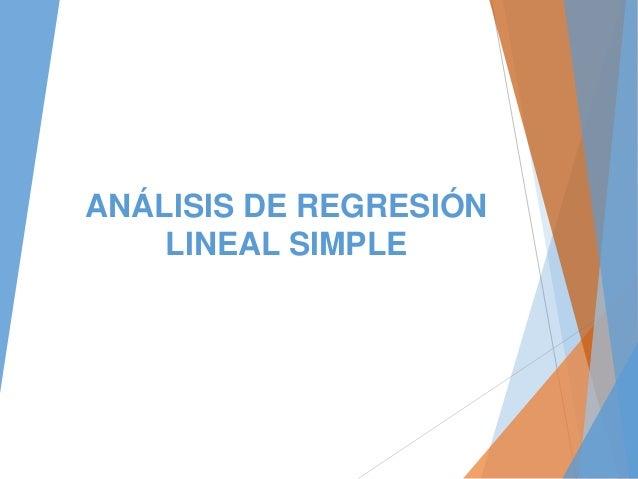 ANÁLISIS DE REGRESIÓN LINEAL SIMPLE