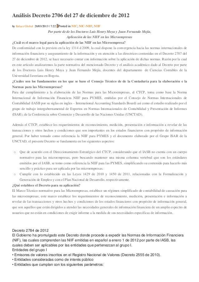 Análisis Decreto 2706 del 27 de diciembre de 2012 by Enlace Global 28/03/2013   7:22 0Posted in NIC, NIC-NIIF, NIIF  Por p...