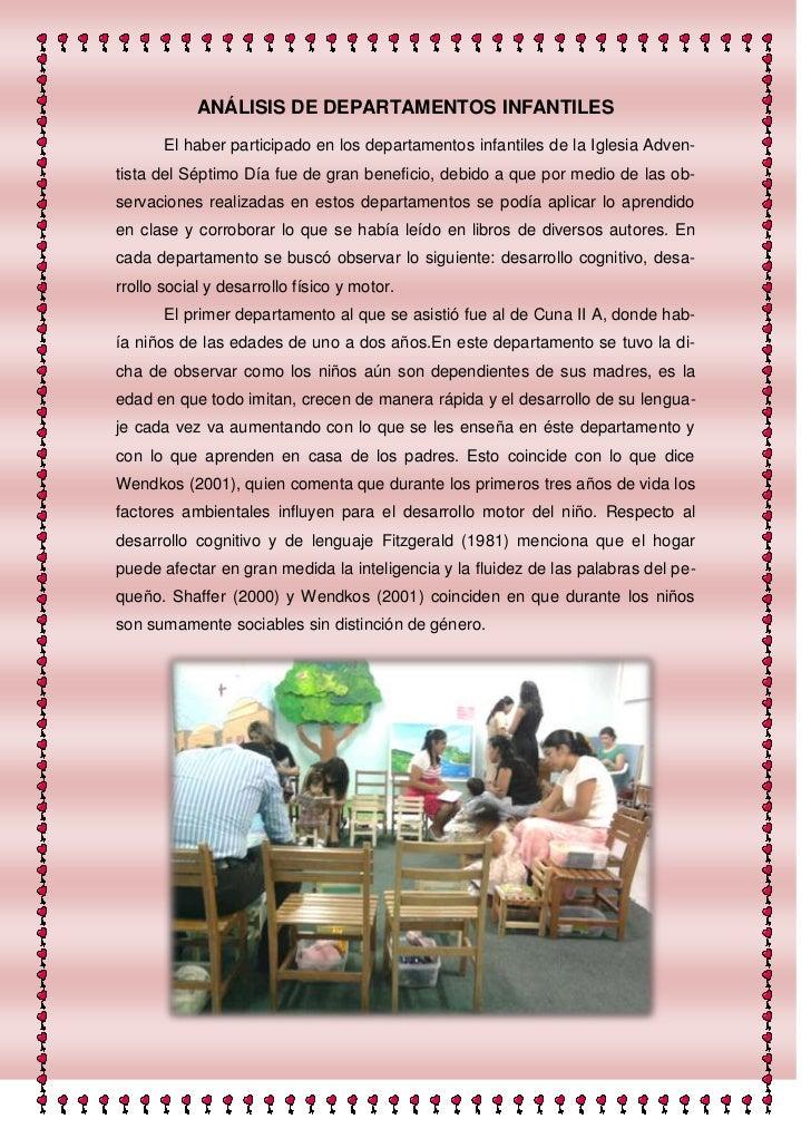 ANÁLISIS DE DEPARTAMENTOS INFANTILES       El haber participado en los departamentos infantiles de la Iglesia Adven-tista ...