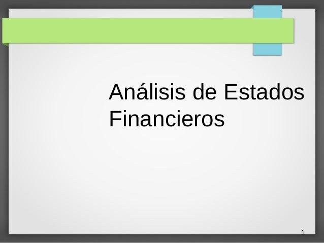 1 Análisis de Estados Financieros