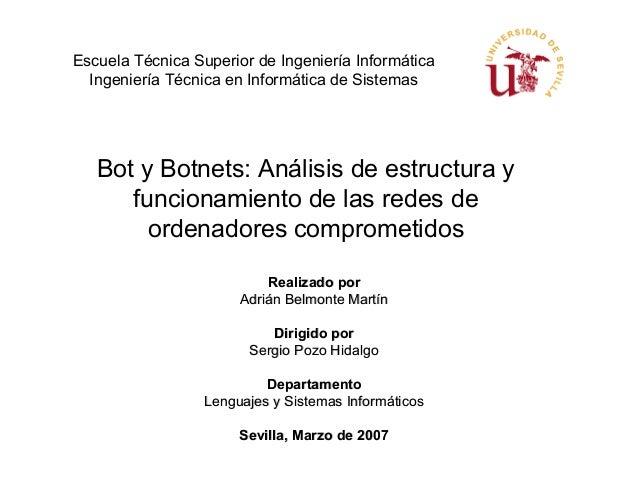 Escuela Técnica Superior de Ingeniería Informática  Ingeniería Técnica en Informática de Sistemas   Bot y Botnets: Análisi...