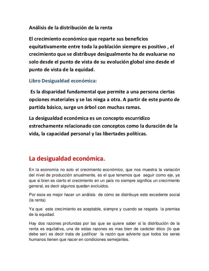 Análisis de la distribución de la rentaEl crecimiento económico que reparte sus beneficiosequitativamente entre toda la po...
