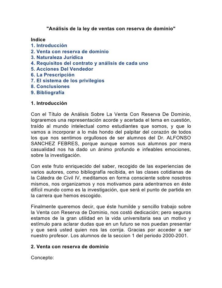 """""""Análisis de la ley de ventas con reserva de dominio""""Indice1. Introducción2. Venta con reserva de dominio3. Naturaleza Jur..."""