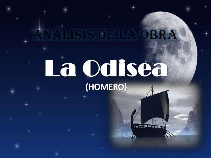 Análisis de la obra<br />La Odisea(HOMERO)<br />