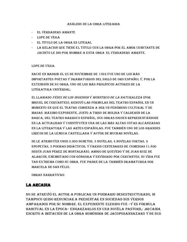 Análisis de la obra literaria<br />EL VERDADERO AMANTE<br />LOPE DE VEGA<br />EL TITULO DE LA OBRA ES LITERAL<br />LA RELA...