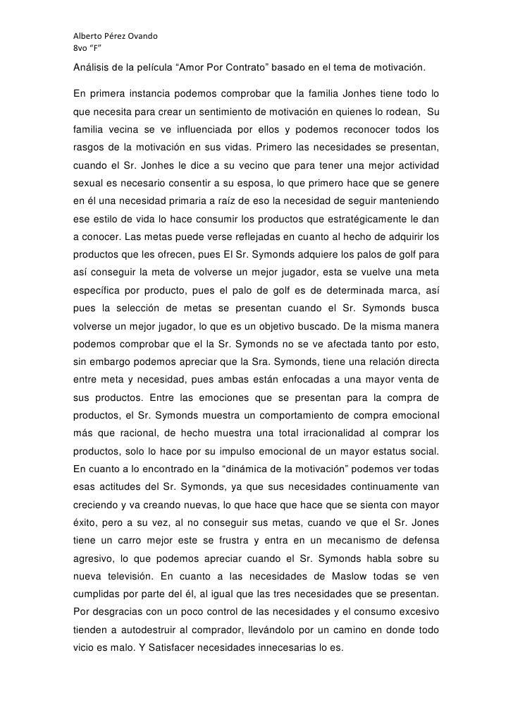 """Alberto Pérez Ovando8vo """"F""""Análisis de la película """"Amor Por Contrato"""" basado en el tema de motivación.En primera instanci..."""