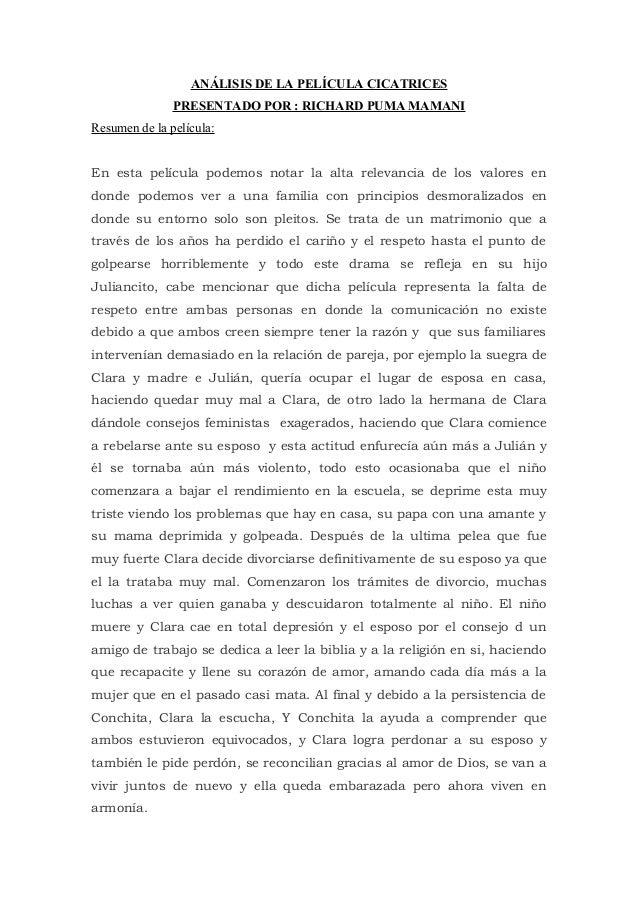 ANÁLISIS DE LA PELÍCULA CICATRICES               PRESENTADO POR : RICHARD PUMA MAMANIResumen de la película:En esta pelícu...