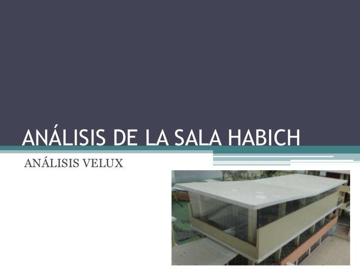 ANÁLISIS DE LA SALA HABICHANÁLISIS VELUX
