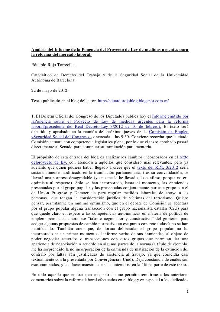 Análisis del Informe de la Ponencia del Proyecto de Ley de medidas urgentes parala reforma del mercado laboral.Eduardo Roj...