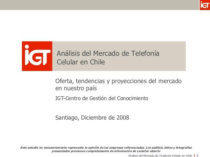 Análisis del Mercado de Telefonía                         Celular en Chile                         Oferta, tendencias y pr...