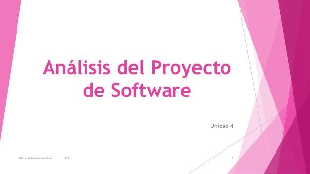 Análisis del Proyecto de Software Unidad 4 1Ramirez Salazar Maricela T42