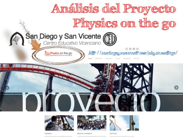 Análisis del Proyecto Physics on the go http://sandiegoysanvicente.com/physicsonthego/