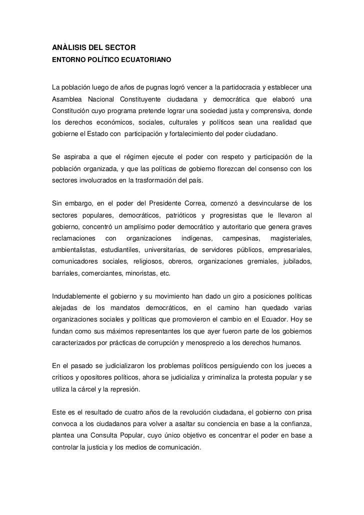 ANÀLISIS DEL SECTOR<br />ENTORNO POLÍTICO ECUATORIANO<br />La población luego de años de pugnas logró vencer a la partidoc...