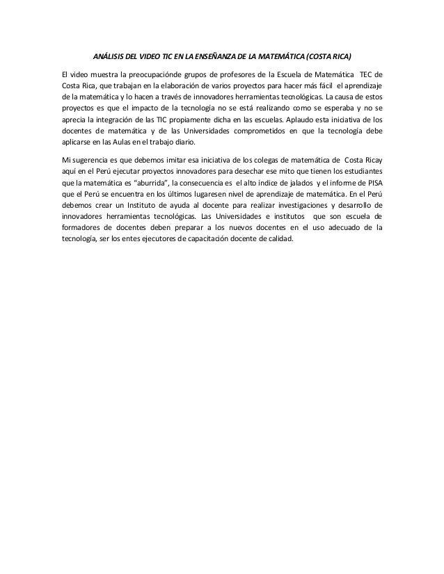 ANÁLISIS DEL VIDEO TIC EN LA ENSEÑANZA DE LA MATEMÁTICA (COSTA RICA)El video muestra la preocupaciónde grupos de profesore...