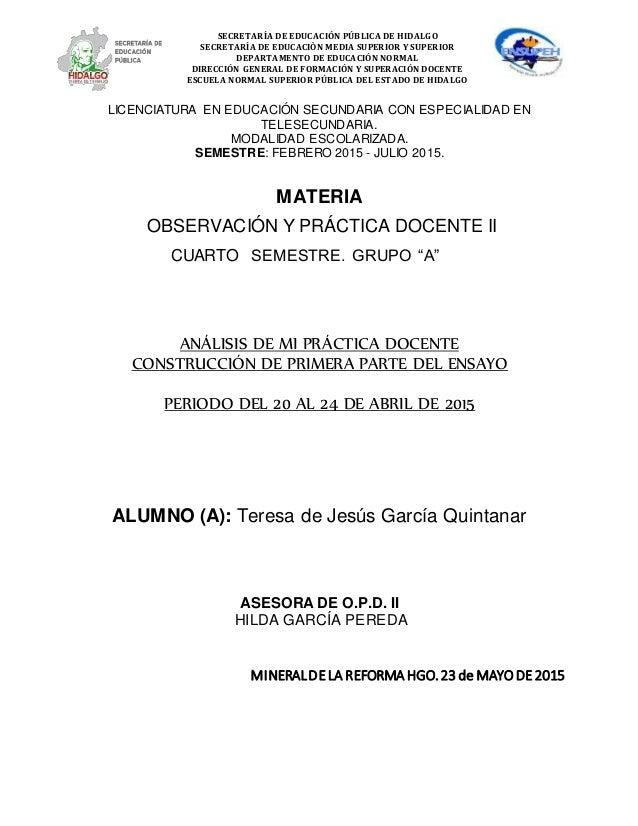 LICENCIATURA EN EDUCACIÓN SECUNDARIA CON ESPECIALIDAD EN TELESECUNDARIA. MODALIDAD ESCOLARIZADA. SEMESTRE: FEBRERO 2015 - ...