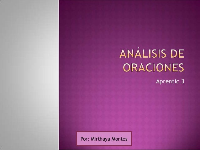 Aprentic 3 Por: Mirthaya Montes