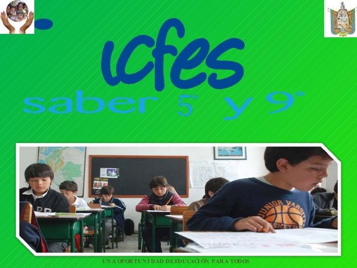 UNA OPORTUNIDAD DE EDUCACIÓN PARA TODOS