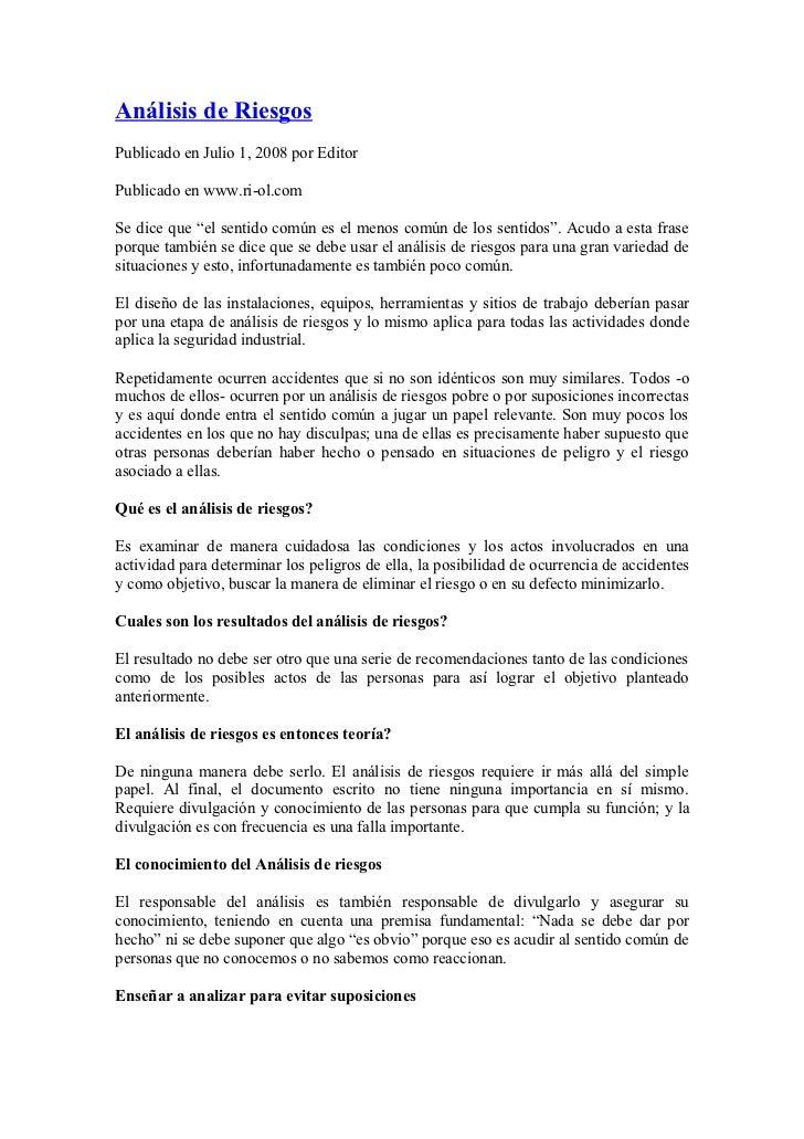 """Análisis de RiesgosPublicado en Julio 1, 2008 por EditorPublicado en www.ri-ol.comSe dice que """"el sentido común es el meno..."""