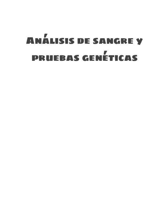 Análisisdesangrey pruebasgenéticas