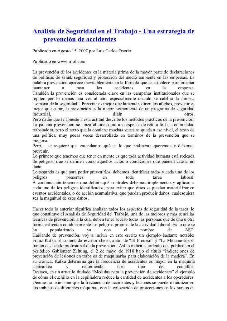 Análisis de Seguridad en el Trabajo - Una estrategia de   prevención de accidentesPublicado en Agosto 15, 2007 por Luis Ca...