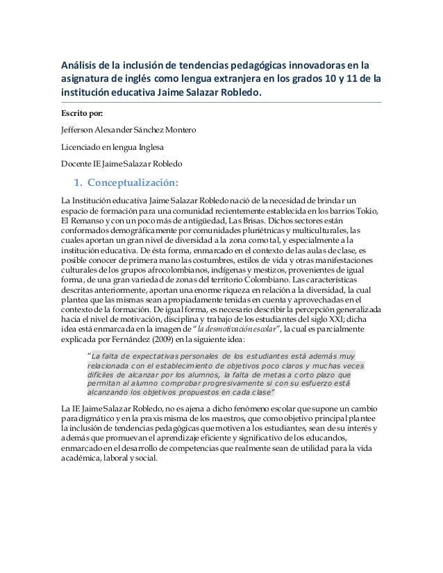 Análisis de la inclusión de tendencias pedagógicas innovadoras en la asignatura de inglés como lengua extranjera en los gr...