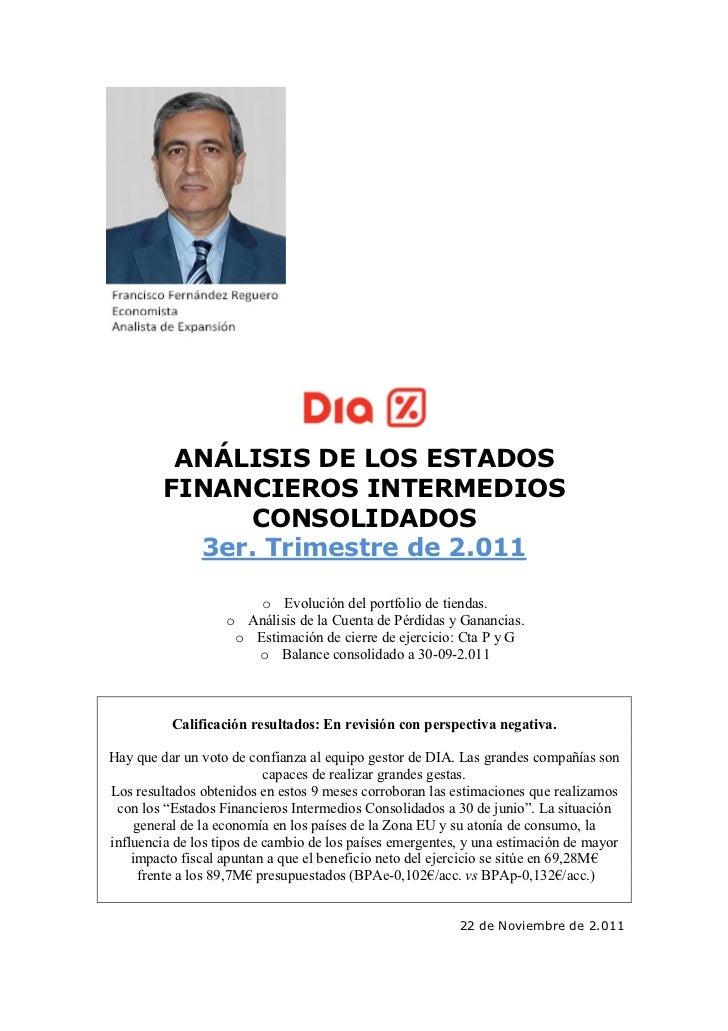 ANÁLISIS DE LOS ESTADOS         FINANCIEROS INTERMEDIOS               CONSOLIDADOS           3er. Trimestre de 2.011      ...