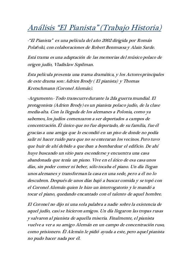 """Análisis """"El Pianista"""" (Trabajo Historia) -""""El Pianista"""" es una película del año 2002 dirigida por Román Polański, con col..."""