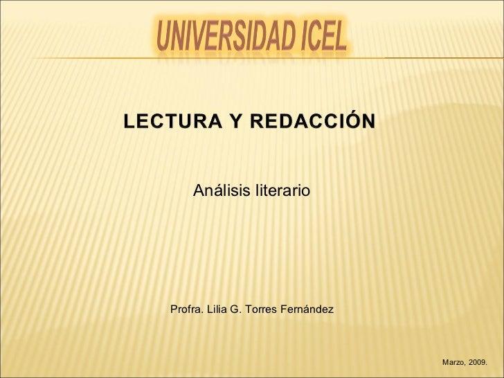 Marzo, 2009. Análisis literario Profra. Lilia G. Torres Fernández