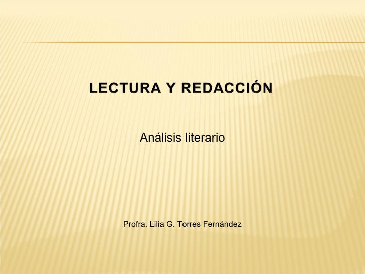 Análisis literario Profra. Lilia G. Torres Fernández