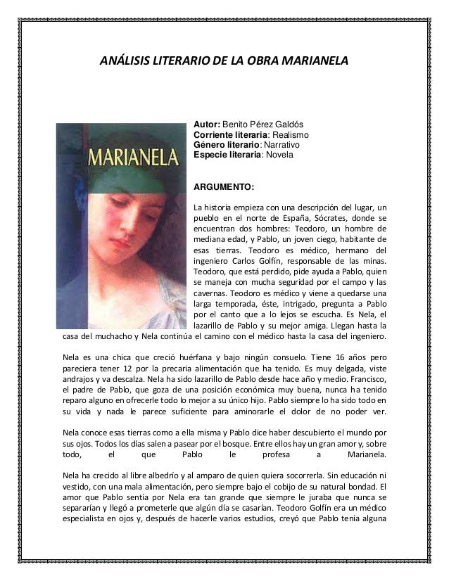 ANÁLISIS LITERARIO DE LA OBRA MARIANELA  Autor: Benito Pérez Galdós Corriente literaria: Realismo Género literario: Narrat...