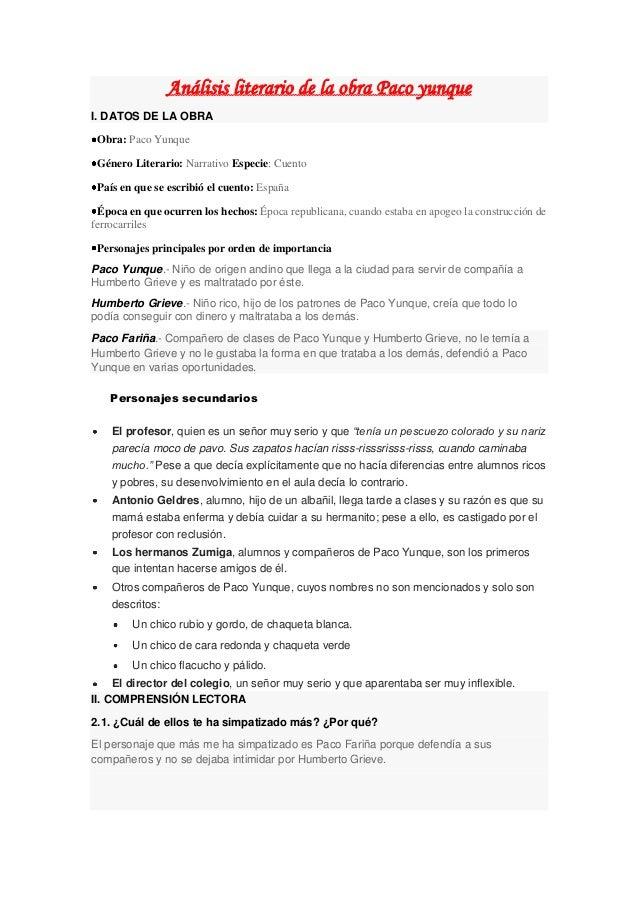 Análisis literario de la obra Paco yunque I. DATOS DE LA OBRA Obra: Paco Yunque Género Literario: Narrativo Especie: Cuent...