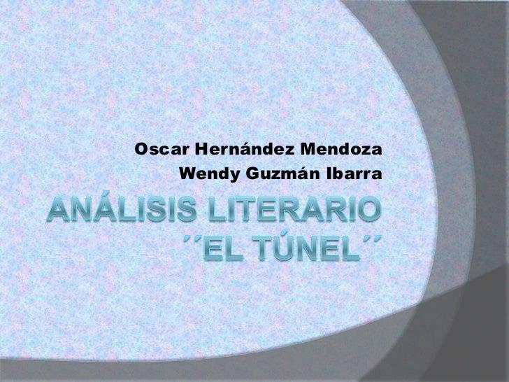 Oscar Hernández Mendoza    Wendy Guzmán Ibarra