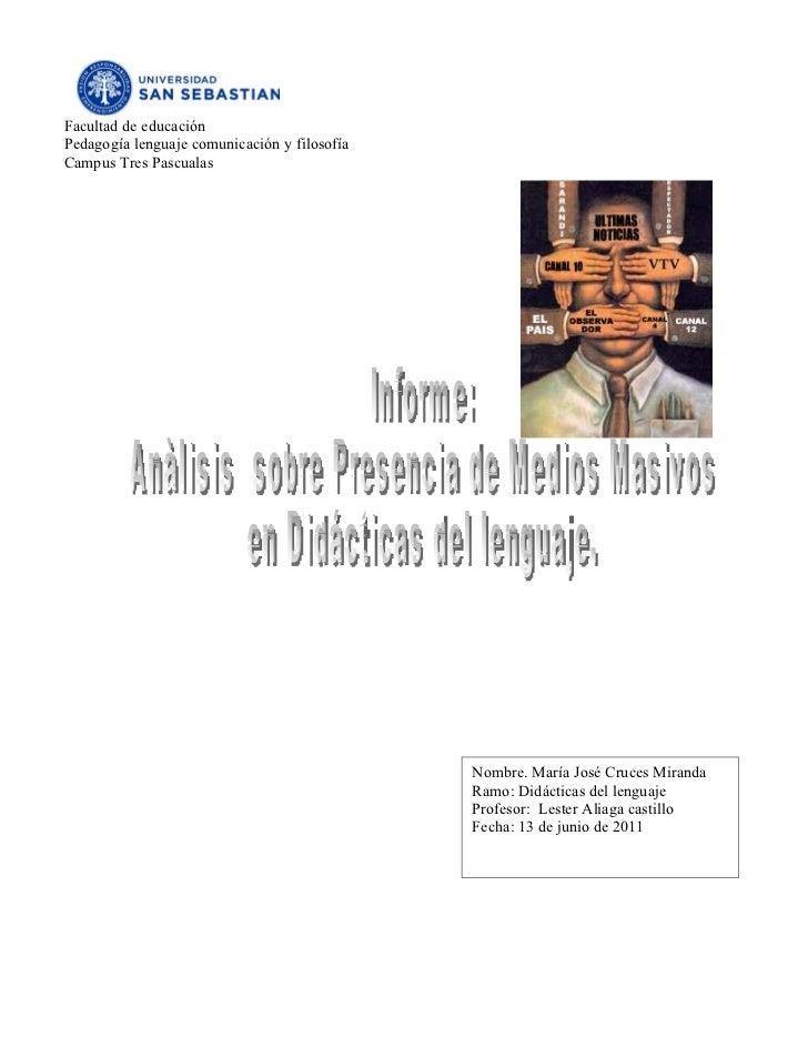 Facultad de educaciónPedagogía lenguaje comunicación y filosofíaCampus Tres Pascualas                                     ...