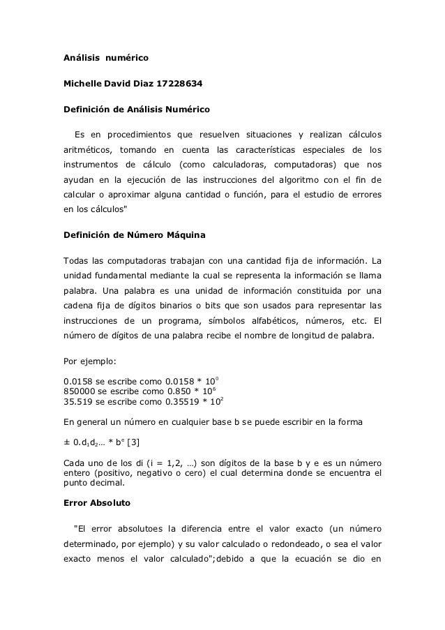 Análisis numéricoMichelle David Diaz 17228634Definición de Análisis Numérico  Es en procedimientos que resuelven situacion...