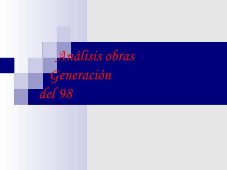 Análisis obras    Generación   del 98